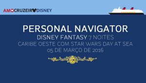 Personal Navigator: Disney Fantasy 7 noites Caribe Oeste com Star Wars day at sea