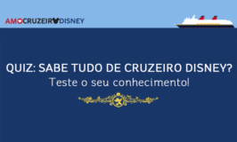 Quiz: Você sabe tudo de cruzeiro Disney?
