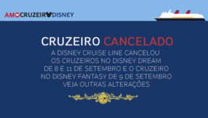 Disney cancela cruzeiros no Disney Dream e Disney Fantasy