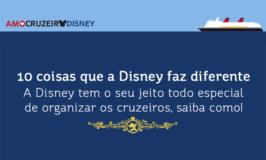 10 coisas que a Disney faz diferente nos cruzeiros