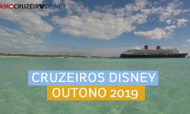 Cruzeiros da Disney no outono de 2019 anunciados!