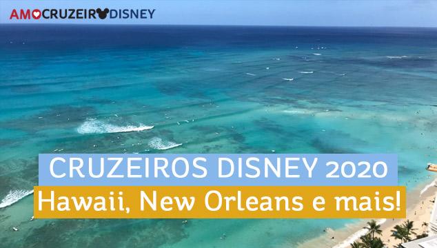 Cruzeiros Disney 2020: de janeiro a maio