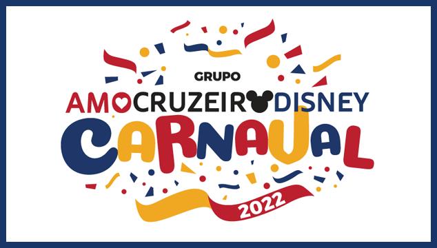 grupo-amo-cruzeiro-disney-carnaval-2022